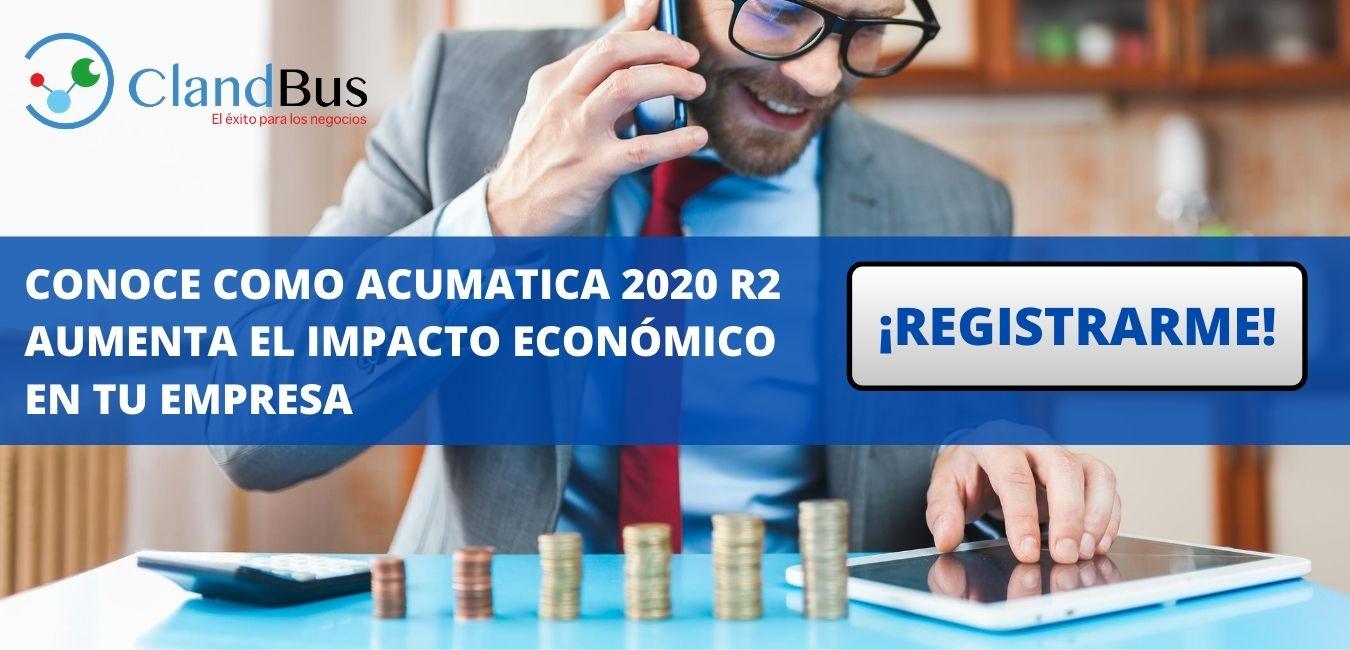 Acumatica 2020 R2 - Aumenta el control y obtén el impacto económico que requieres con Acumatica y ClandBus