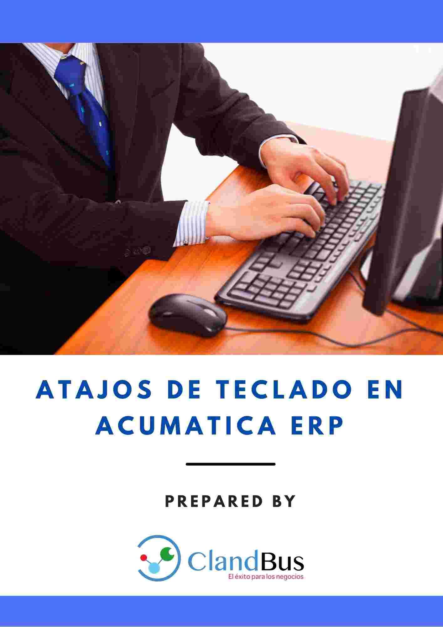 E-book ERP- Atajos de teclado en acumatica ERP y las mejores prácticas de ClandBus