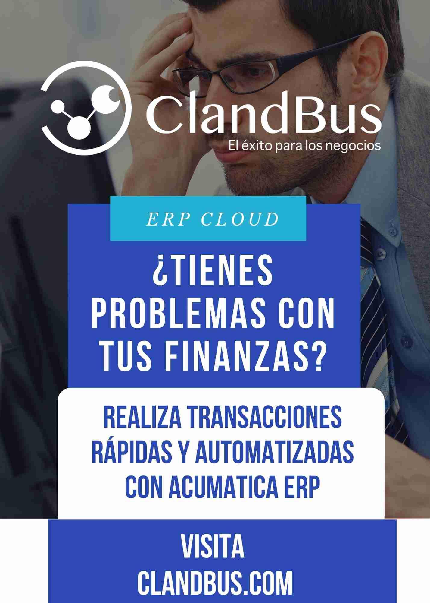 FLUJO DE EFECTIVO -Corrige tus prorblemas financieros y visualiza tu información más fácilmente con Acumatica ERP