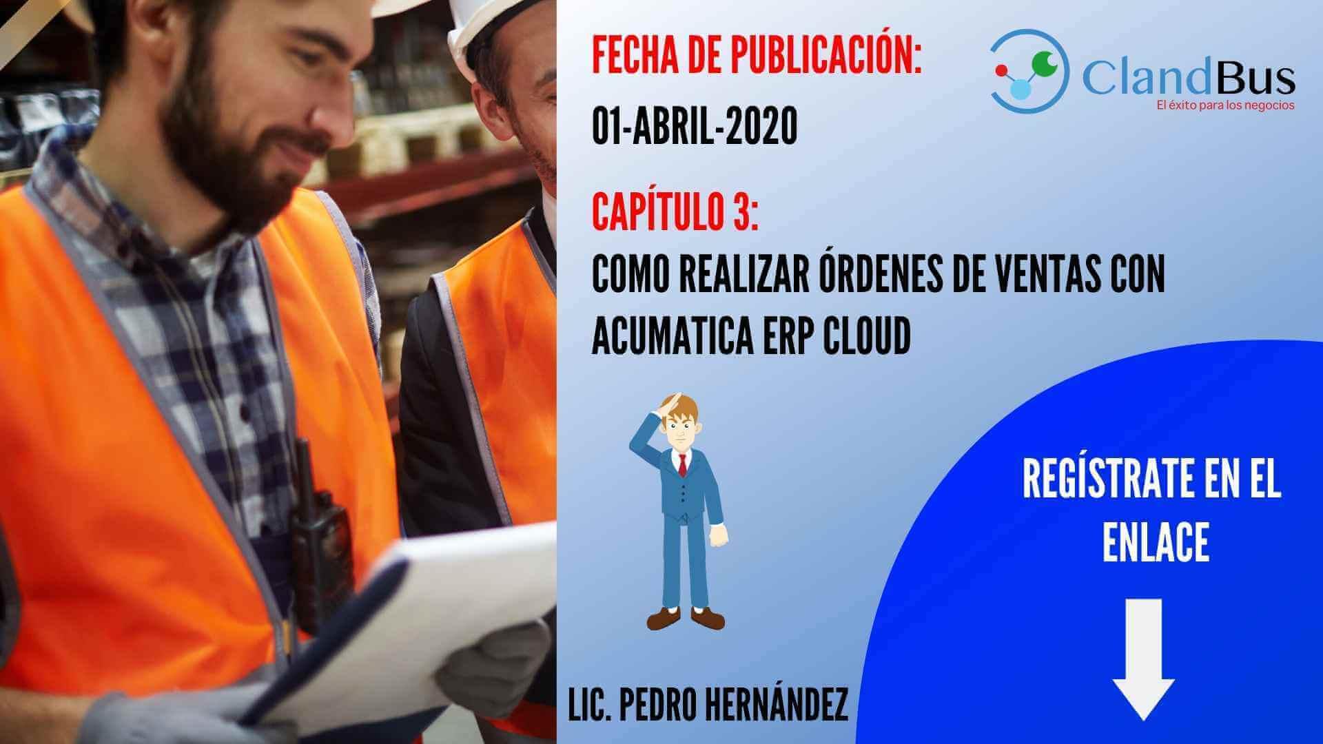 Resolución de problemas con Acumatica - COMO REALIZAR ÓRDENES DE VENTAS CON ACUMATICA ERP CLOUD
