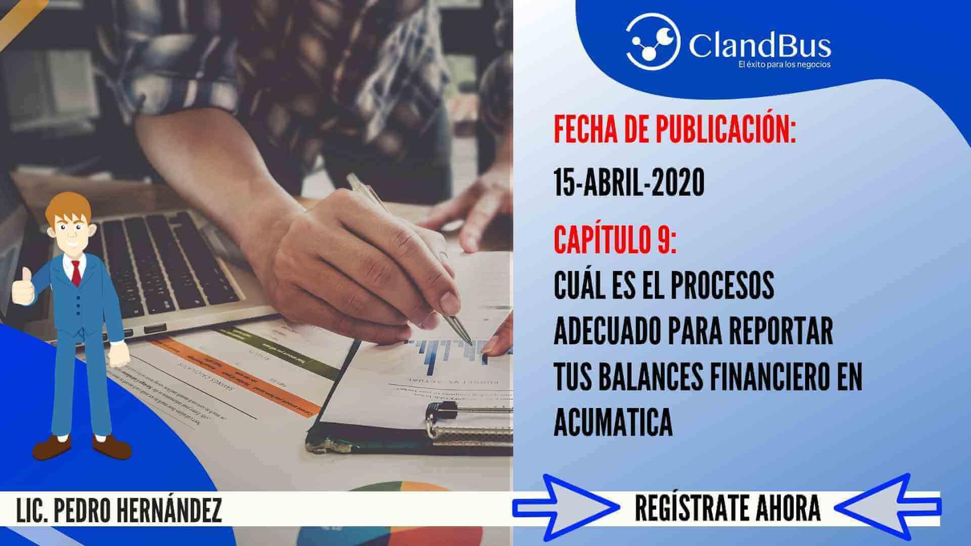 Resolución de problemas con Acumatica -cuál e s el proceso adecuado para reportar tus balances financieros en Acumatica ERP