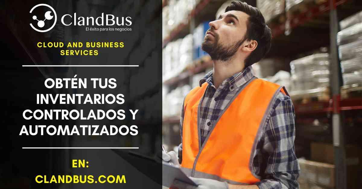 Software para inventarios - Obtén tus inventarios controlados y automatizados con Acumatica y ClandBus