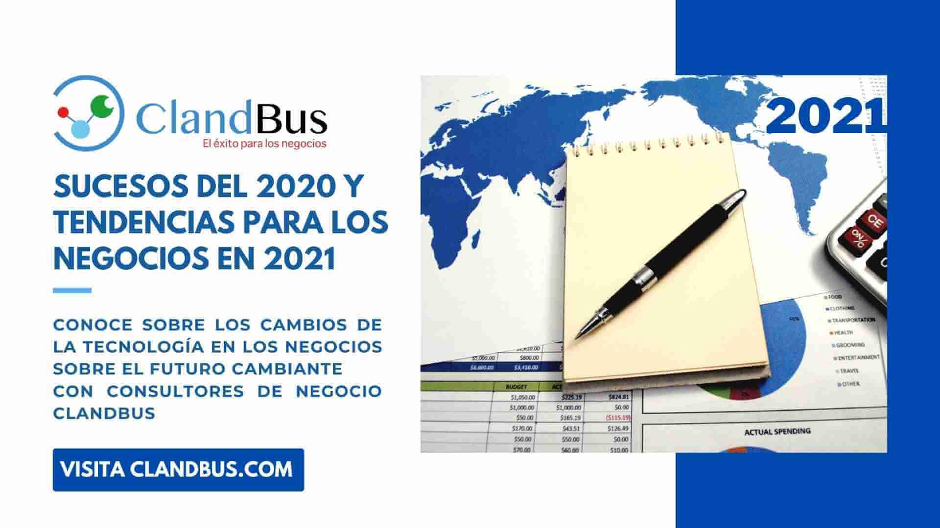 Tendencias para el 2021 - Mejore sus procesos y consiga ajustarse a las tendencias Y futuros cambiantes con ayuda de Consultores Certificados ClandBus