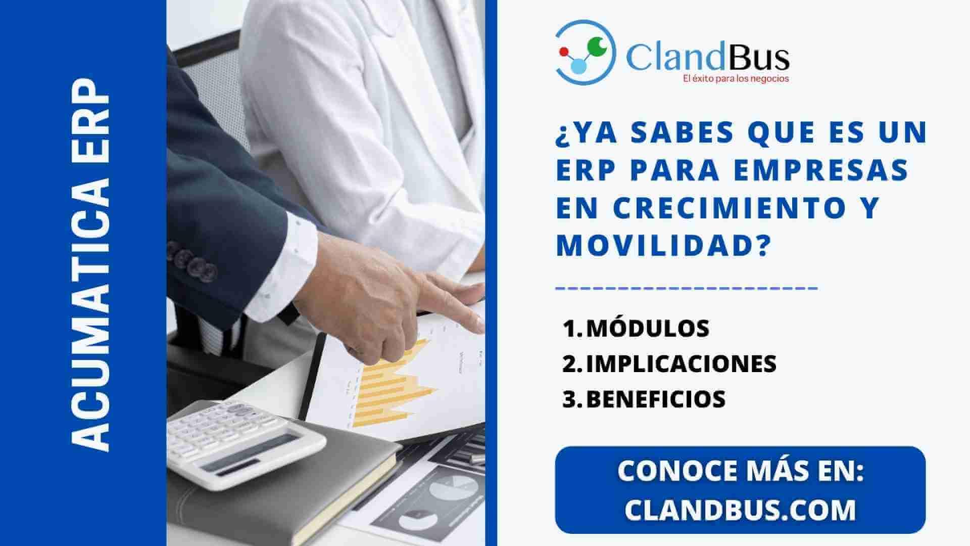 como explotar la movilidad - Modulos, implicaciones y beneficios - ClandBus y Acumatica ERP Cloud