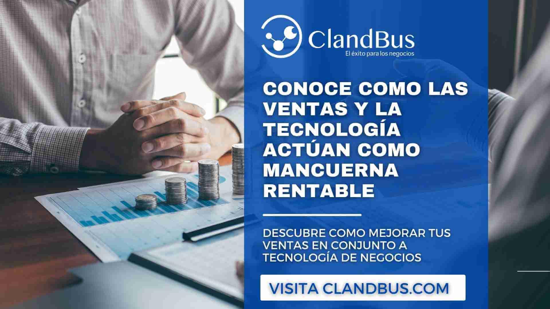 las ventas y la tecnología - Conozca como hacer rentable su empresa por medio de Acumatica ERP mejorando las ventas y automatizando procesos de seguimiento a clientes con ayuda de ClandBus