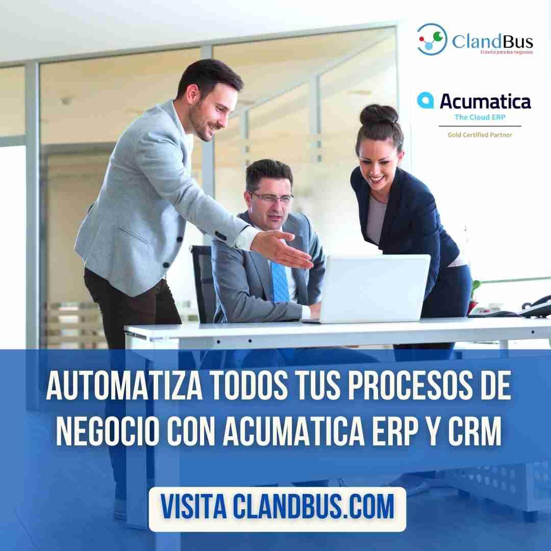 ventas en pymes - Automatiza todos tus procesos de negocio con Acumatica CRM y la Asesoría de ClandBus Consultores de negocio